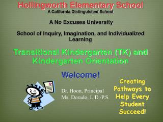 Hollingworth Elementary School                   A California Distinguished School