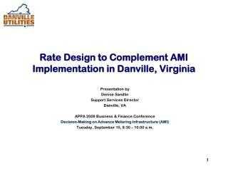 Rate Design to Complement AMI Implementation in Danville, Virginia