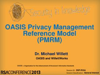 OASIS Privacy Management  Reference Model  (PMRM)