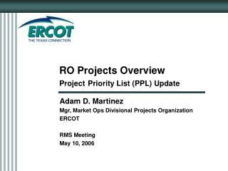 RO Projects Overview Project Priority List (PPL) Update