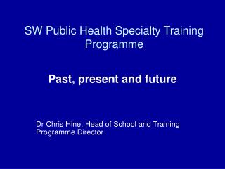 SW Public Health Specialty Training Programme
