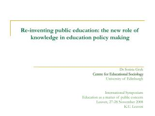 Re-inventing public education: the new role of knowledge in education policy making