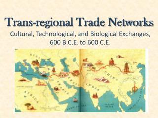 Trans-regional Trade Networks