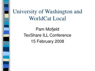 University of Washington and WorldCat Local
