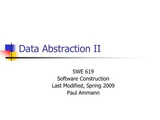 Data Abstraction II