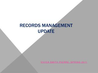 RECORDS MANAGEMENT UPDATE