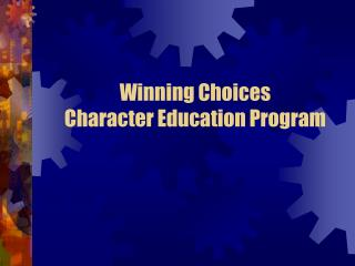 Winning Choices Character Education Program