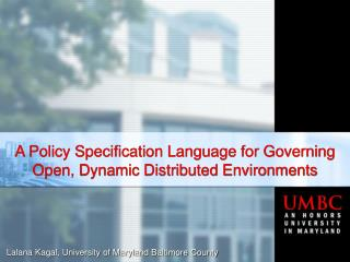 A Policy Specification Language for Governing Open, Dynamic Distributed Environments