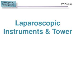 Laparoscopic        Instruments & Tower
