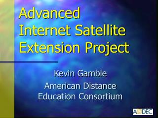 Advanced Internet Satellite Extension Project