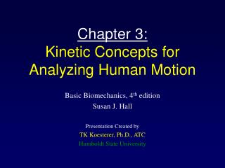 Chapter 3: Kinetic Concepts for Analyzing Human Motion