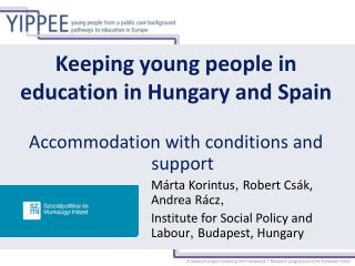 Keeping young people in education in Hungary and Spain