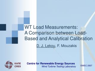 WT Load Measurements:  A Comparison between Load-Based and Analytical Calibration