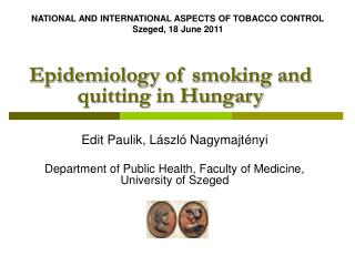 Epidemiology of smoking and quitting in Hungary