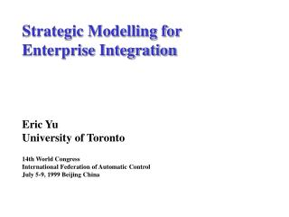 Strategic Modelling for  Enterprise Integration