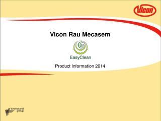Vicon Rau Mecasem Product Information 2014