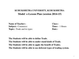 KURUKSHETRA UNIVERSITY, KURUKSHETRA  Model  e-Lesson Plan (session 2014-15)