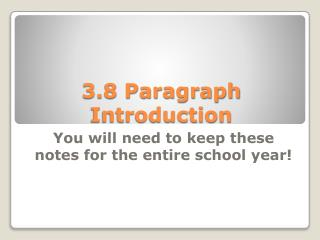 3.8 Paragraph Introduction