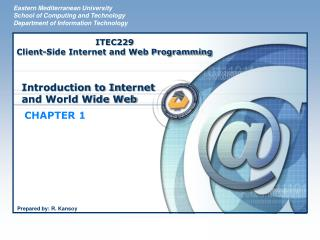 Introduction to In t ernet and World Wide Web