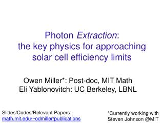 Photon  Extraction :  the key physics for approaching  solar cell efficiency limits
