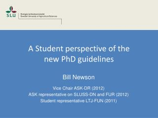 A Student  perspective of the new PhD guidelines