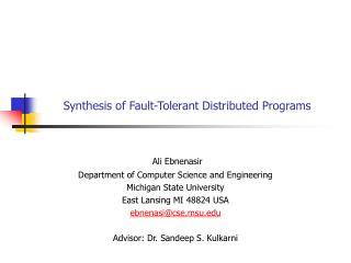Synthesis of Fault-Tolerant Distributed Programs