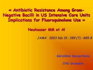 « Antibiotic Resistance Among Gram-Negative Bacilli in US Intensive Care Units
