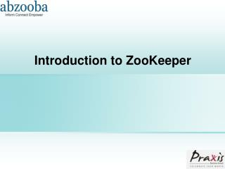 Introduction to  ZooKeeper