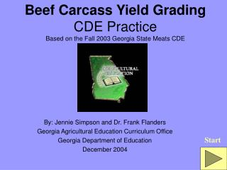 Beef Carcass Yield Grading CDE Practice Based on the Fall 2003 Georgia State Meats CDE