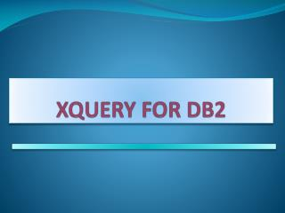 XQUERY FOR DB2