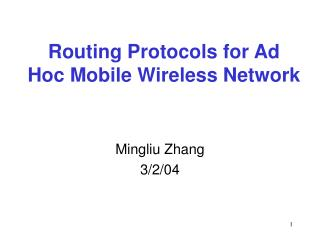 Routing Protocols for Ad Hoc Mobile Wireless Network