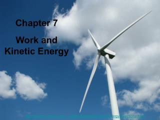Chapter 7 Work and Kinetic Energy