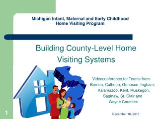 Michigan Infant, Maternal and Early Childhood  Home Visiting Program