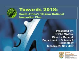 Towards 2018: South Africa's 10-Year National Innovation Plan