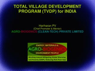 TOTAL VILLAGE DEVELOPMENT PROGRAM (TVDP) for INDIA
