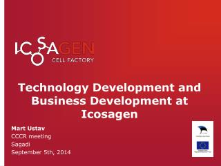 Technology Development  and  Business Development  at  Icosagen