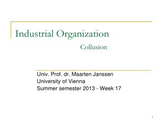 Industrial Organization Collusion