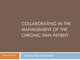 Collaborating in the management of the chronic pain patient