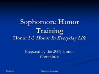 Sophomore Honor Training  Honor 3-2  Honor In Everyday Life