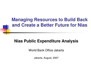 Managing Resources to Build Back and Create a Better Future for Nias