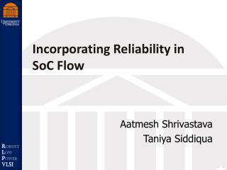 Incorporating Reliability in SoC Flow