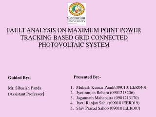 FAULT ANALYSIS ON MAXIMUM POINT POWER TRACKING BASED GRID CONNECTED PHOTOVOLTAIC SYSTEM