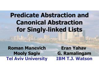 Predicate Abstraction and Canonical Abstraction for Singly - linked Lists