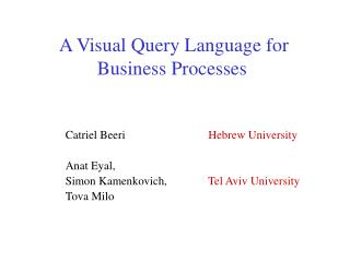 A Visual Query Language for Business Processes