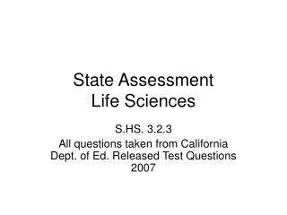State Assessment Life Sciences