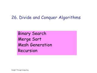 26. Divide and Conquer Algorithms