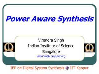 Power Aware Synthesis