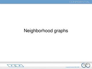 Neighborhood graphs