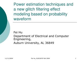 Fei Hu	 Department of Electrical and Computer Engineering, Auburn University, AL 36849