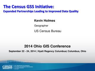 The Census GSS Initiative: Expanded Partnerships Leading to Improved Data Quality